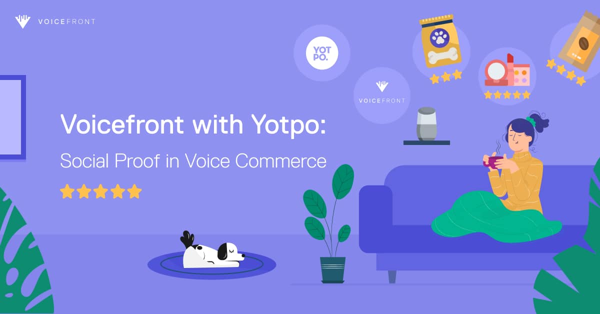 voicefront-with-yotpo-social-proof-voice-commerce
