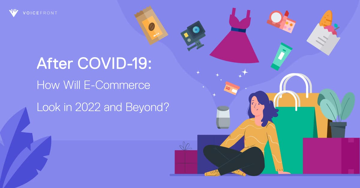 after-covid-ecommerce-2022-beyond