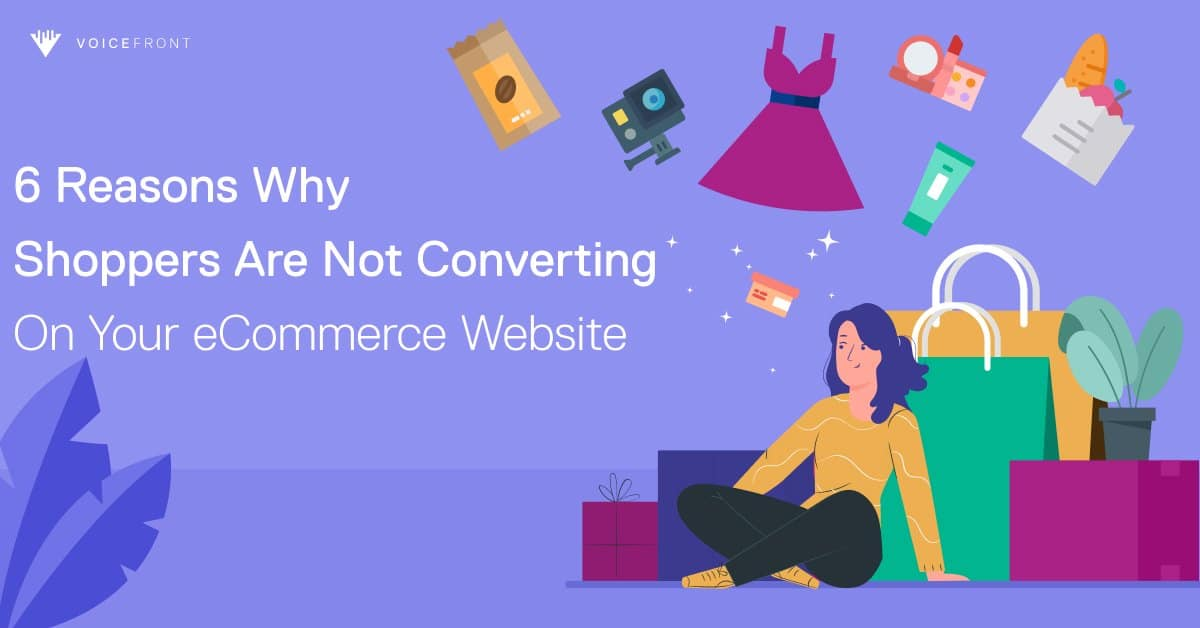 6-reasons-why-shoppers-are-not-converting